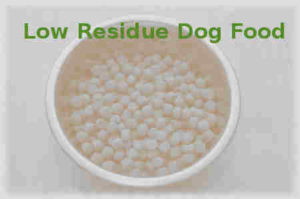 low residue dog food